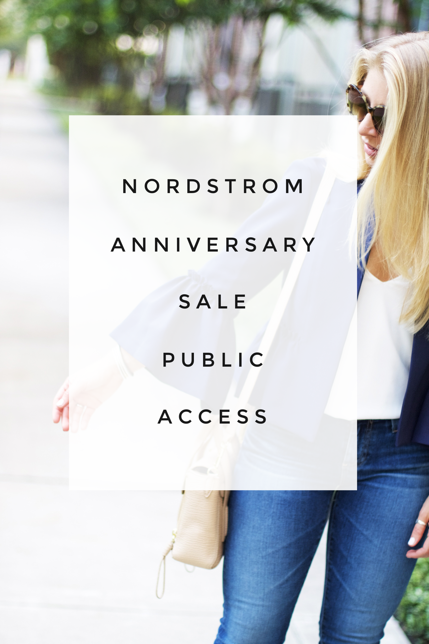 nordstrom anniversary sale public access. Black Bedroom Furniture Sets. Home Design Ideas